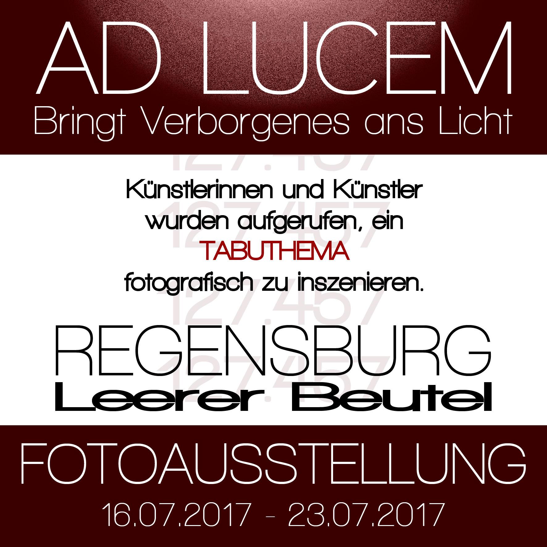 "Fotoausstellung ""AD LUCEM"" Regensburg."